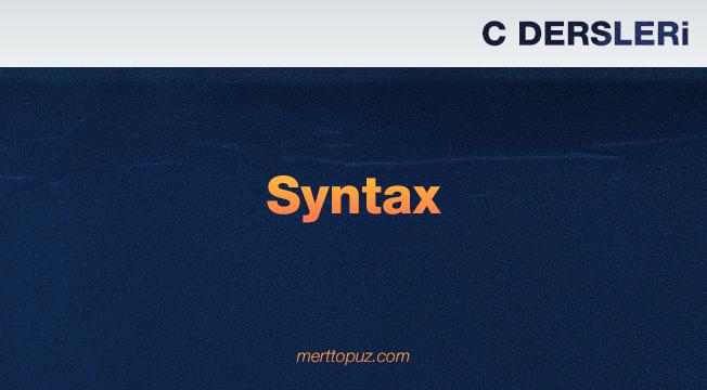C Dersleri - Syntax