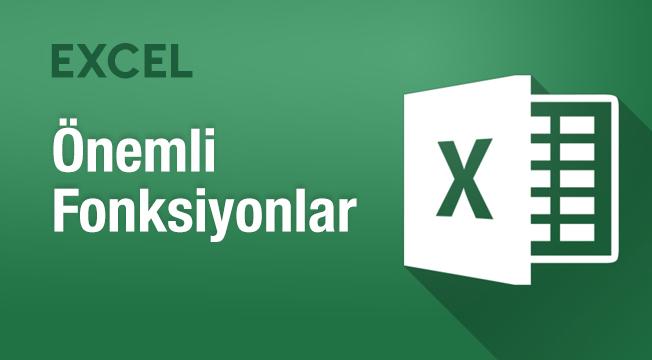 Excel'de Önemli Fonksiyonlar