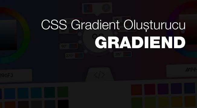 Mini Proje: Mükemmel CSS Gradient Oluşturucu: GRADIEND