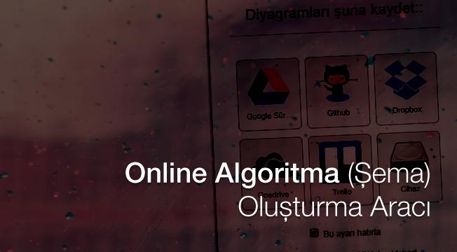 Online Algoritma (Şema) Oluşturma Aracı