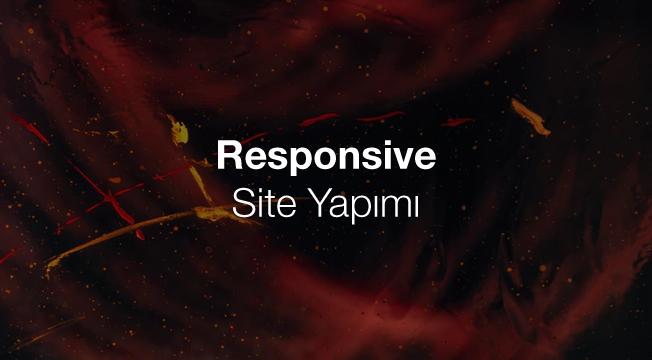 Responsive Site Yapımı