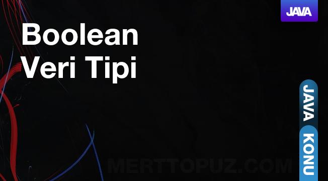Java - Boolean Veri Tipi