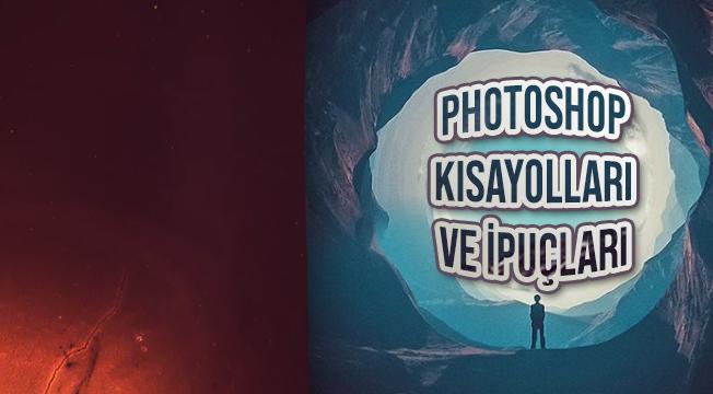 İşe Yarar Photoshop Kısayolları ve İpuçları