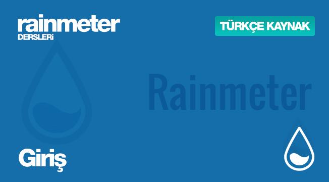 Rainmeter Dersleri #1 - Giriş