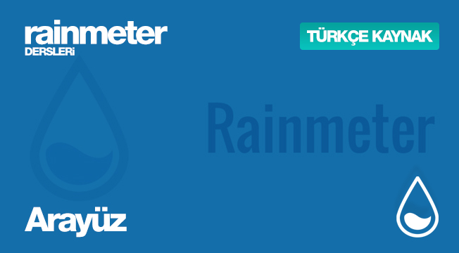 Rainmeter Dersleri #2 - Arayüz