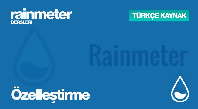 Rainmeter Dersleri #3 - Özelleştirme