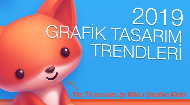 2019 Grafik Tasarım Trendleri Neler Olacak?