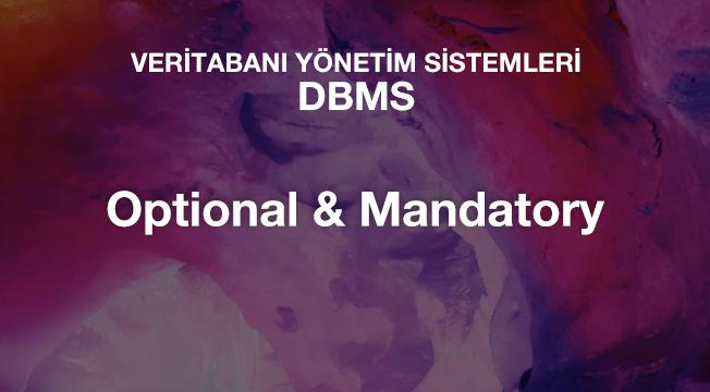 Optional & Mandatory